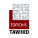<span>Editions Tawhid</span>
